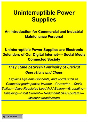 Uninterruptible Power Supplies: An Introduction for Commercial and Industrial Maintenance Personnel