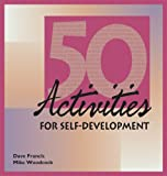 Fifty Activities for Self-Development, Woodcock, Mike and Francis, Dave, 0874251737