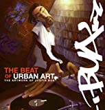 The Beat of Urban Art, Justin Bua, 0061734993