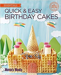 Miraculous Quick Easy Birthday Cakes The Australian Womens Weekly New Personalised Birthday Cards Veneteletsinfo