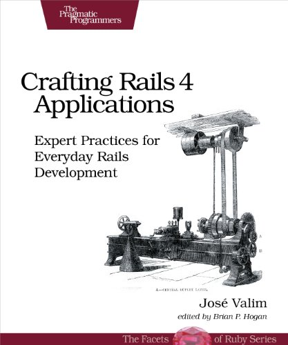 Crafting Rails 4 Applications: Expert Practices for Everyday Rails Development (The Facets of Ruby)の詳細を見る