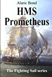 img - for HMS Prometheus (The Fighting Sail Series) (Volume 8) book / textbook / text book