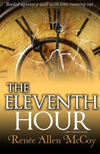 Books : The Eleventh Hour (The Fiery Furnace) (Volume 3)