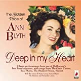 Deep In My Heart - The Golden Voice Of Ann Blyth