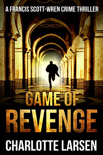 Game of revenge (Francis Scott-Wren Series Book 2)