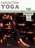 Faithful Flow Christian Yoga DVD -A Half Hour Christ-centered Approach to Physical Health and Spiritual Growth Through Yoga with Courtney Chalfant
