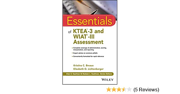 Amazon essentials of ktea 3 and wiat iii assessment essentials amazon essentials of ktea 3 and wiat iii assessment essentials of psychological assessment ebook kristina c breaux elizabeth o lichtenberger fandeluxe Images