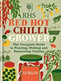 RHS Red Hot Chilli Grower. The Complete Guide
