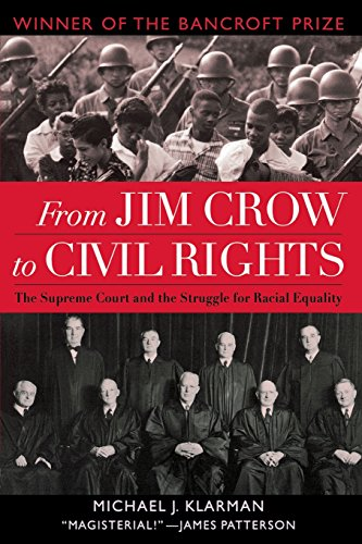 Search : From Jim Crow to Civil Rights: The Supreme Court and the Struggle for Racial Equality