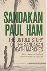 Sandakan: The Untold Story of the Sandakan Death Marches Kindle Edition