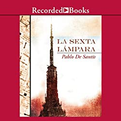La sexta lámpara [The Sixth Lamp (Texto Completo)]