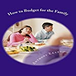 How to Budget for the Family   Anthony Ekanem