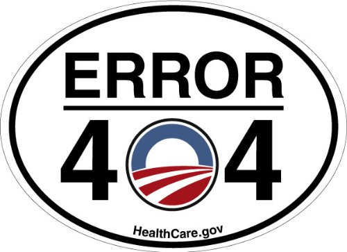 Error 404 Healthcare Gov  Oval Shaped Bumper Sticker