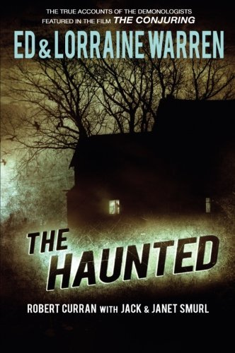 The Haunted: One Family's Nightmare: Lorraine Warren, Ed
