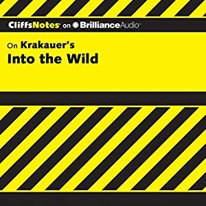Into the Wild: CliffsNotes Audiobook