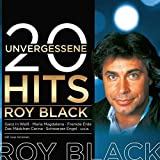 Roy Black: 20 Unvergessene Hits (Audio CD)