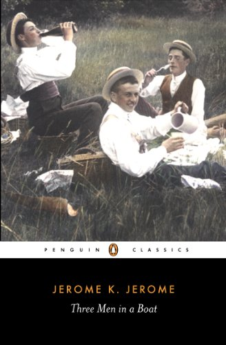 Three Men in a Boat: To Say Nothing of the Dog (Penguin Modern Classics) ()