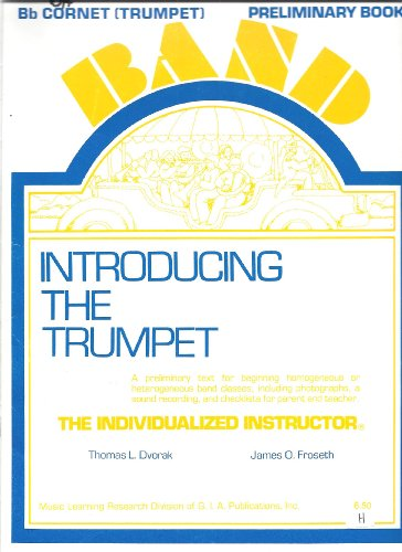 Bb Cornet (Trumpet) - Introducing the Trumpet - Preliminary Book