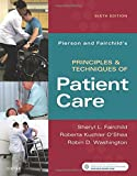 img - for Pierson and Fairchild's Principles & Techniques of Patient Care, 6e book / textbook / text book