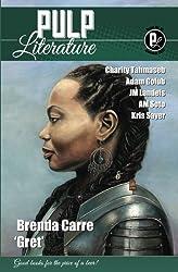 Pulp Literature Summer 2017: Issue 15 (Volume 15)