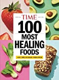 img - for TIME 100 Most Healing Foods: +20 Delicious Recipes book / textbook / text book