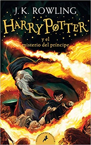 Harry Potter Y El Misterio Del Príncipe Harry Potter And The Half Blood Prince Spanish Edition 9781644732120 Rowling J K Books