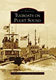 Tugboats on Puget Sound (Images of America)