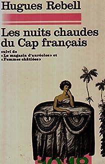 Les nuits chaudes du Cap français par Rebell
