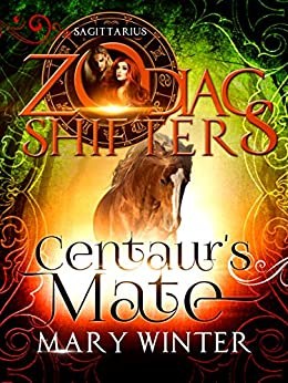 Centaur's Mate mary Winter Zodiac Shifters