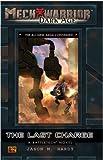 The Last Charge: A Battletech Novel (Mechwarrior: Dark Age, No. 29)