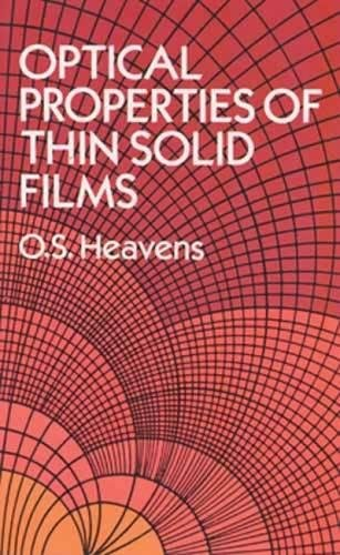 Optical Properties of Thin Solid Films (Dover Books on Physics)