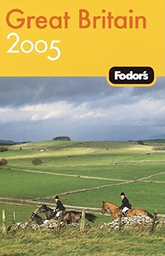 Fodor's Great Britain 2005 (Travel Guide)