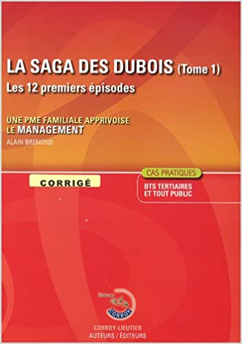 Télécharger en ligne La saga des Dubois : Tome 1, Corrigé pdf, epub ebook