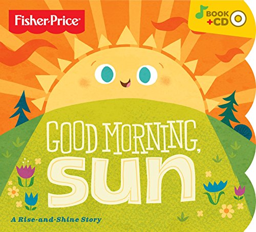 Price comparison product image Fisher-Price Good Morning Sun Board Book With Bonus Music CD