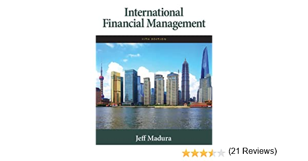 International financial management multiple choice questions ebook amazon international financial management ebook jeff madura amazon international financial management ebook jeff madura kindle store fandeluxe Choice Image