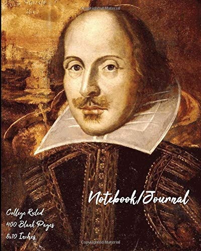 Portrait of William Shakespeare - Notebook/Journal: College Ruled, 400 Blank Pages, 8x10 Inches