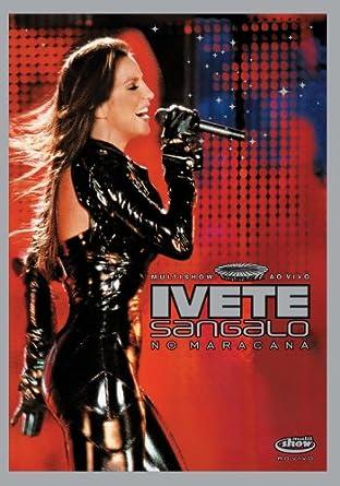 IVETE BAIXAR SANGALO MARACANA DVD