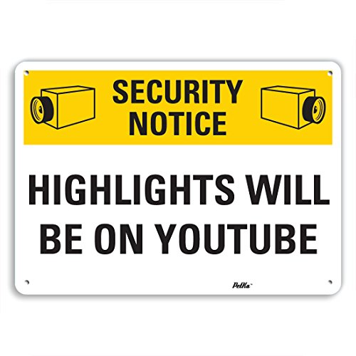 petka-signs-and-graphics-pkfo-0028-na-14x10-highlights-will-be-on-youtube-aluminum-sign-14-x-10