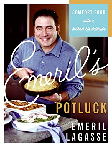 Download Emeril's Potluck: Comfort Food with a Kicked-Up Attitude pdf epub