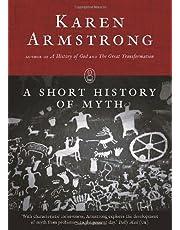 A Short History of Myth (Myths series)