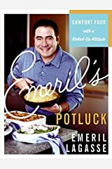 Emeril's Potluck: Comfort Food with a Kicked-Up Attitude Hardcover