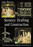 Scenery: Drafting and Construction for Theatres, Museums, Exhibitions and Trade Shows (Theatre Arts (Routledge Paperback))