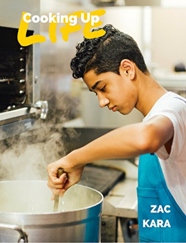 Cooking Up Life: Sharing My Love of Food with You by Zac Kara