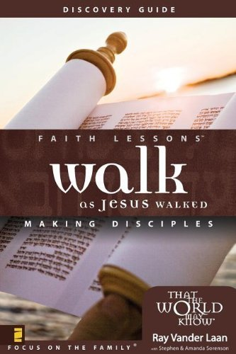 Walk as Jesus Walked Discovery Guide: Making Disciples (Faith Lessons) by Vander Laan, Ray (2006) Paperback