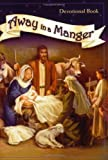 Away in a Manger Devotional, Concordia, 0758614497