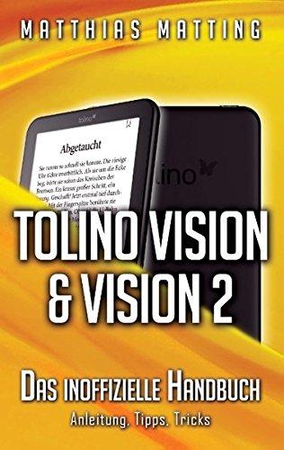 Tolino Vision und Vision 2 - das inoffizielle Handbuch