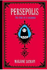 Persepolis: The Story of a Childhood (Pantheon Graphic Novels) by Marjane Satrapi(2004-06-01) Unknown Binding
