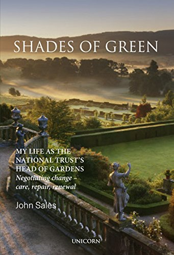 Shades of Green: My Life as the National Trust's Head of Gardens