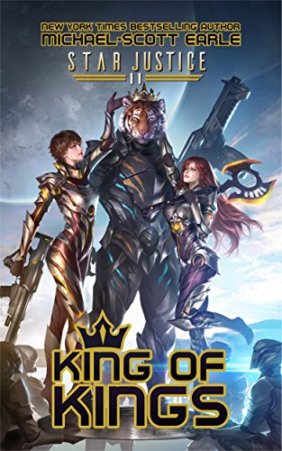 King of Kings: A Paranormal Space Opera Adventure (Star Justice Book 11) cover