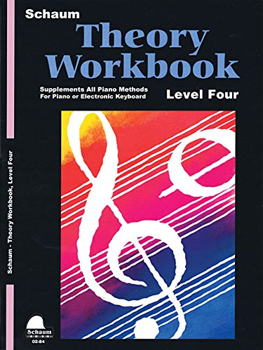 Theory Workbook - Level 4: Schaum Making Music Piano Library (Schaum Publications Theory Workbook)